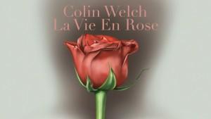 La Vie En Rose - Colin Welch Cover
