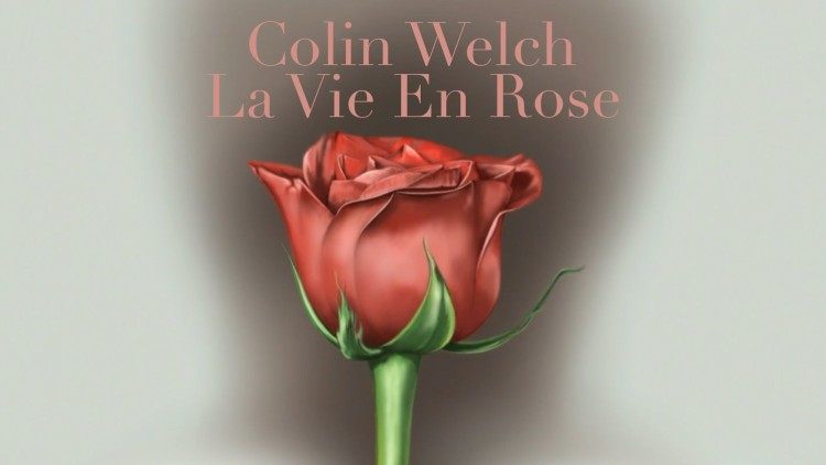 La Vie En Rose - Colin Welch Cover